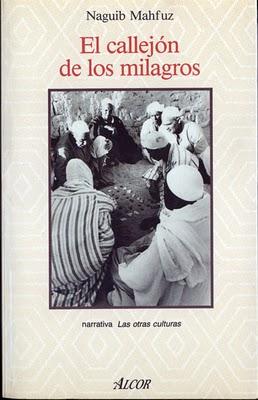 El CALLEJÓN DE LOS MILAGROS, de Naguib Mahfuz