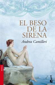 El beso de la sirena, de Andrea Camilleri