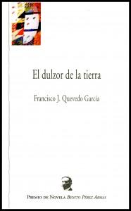El dulzor de la tierra de Francisco J. Quevedo García