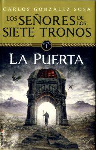 La puerta. Los señores de los siete tronos I, de Carlos González Sosa